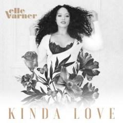 Elle Varner - Kinda Love